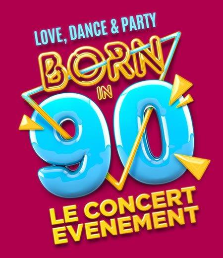 Born in 90 la tournée évènement