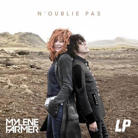 """Mylène Farmer feat LP : """"N'oublie pas"""""""
