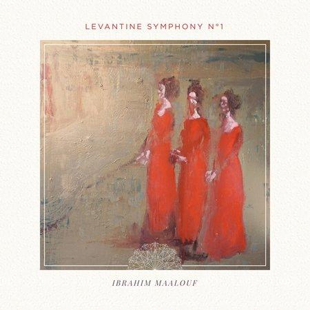 """""""Levantine Symphony No 1"""" le nouvel album d'Ibrahim Maalouf"""