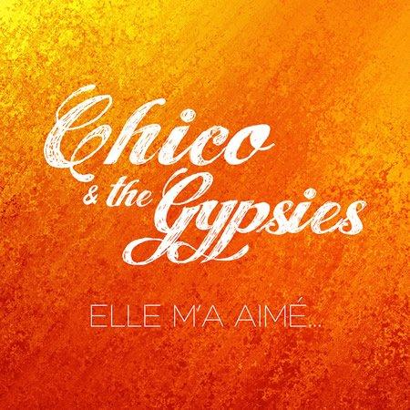 """Chico & the Gypsies reprennent """"Elle m'a aimé"""" de Kendji Girac"""