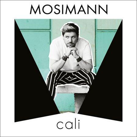 """""""Cali"""" le nouveau single de Mosimann"""