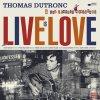 """""""Love"""" le premier extrait du nouvel album de Thomas Dutronc & les Esprits Manouches"""