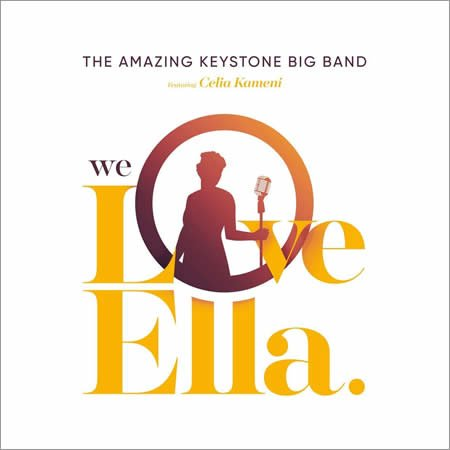 "The Amazing Keystone Big Band ft Celia Kameni : album ""We Love Ella"""