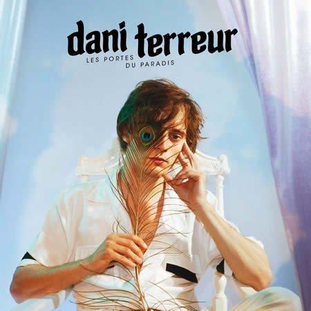 """""""Les portes du paradis"""" le premier album de Dani Terreur"""