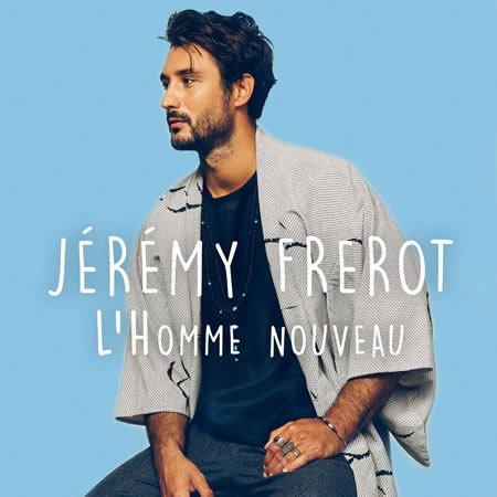 """Jérémy Frerot : """"L'Homme Nouveau"""" troisième extrait de Matriochka"""