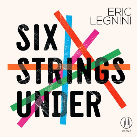 "Sortie de ""Six Strings Under"" d'Eric Legnini le 6 septembre 2019"