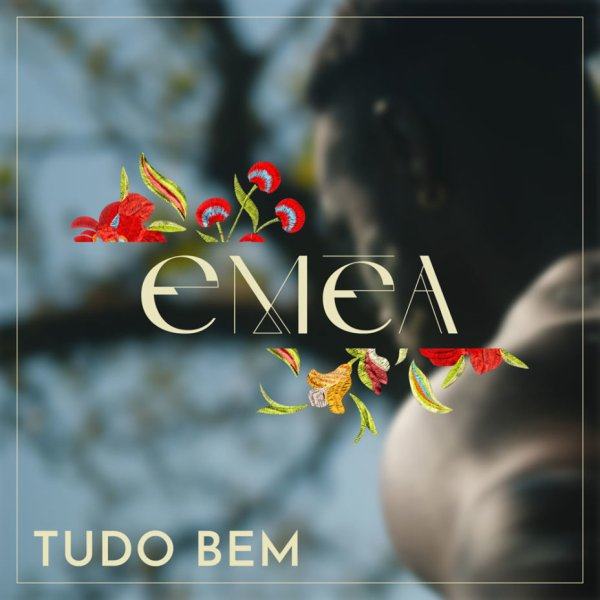 Eméa publie aujourd'hui son premier single « Tudo Bem »