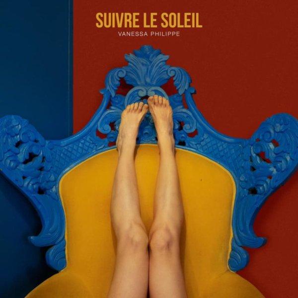 Vanessa Philippe vient de dévoiler le clip de son nouveau single « Suivre le soleil »