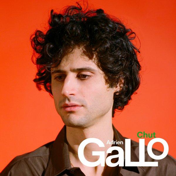 « Chut » le nouveau single d'Adrien Gallo
