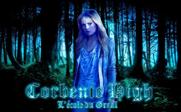 ❀ FanFiction N°12 ❀ : Corbenic High : L'école du Graal