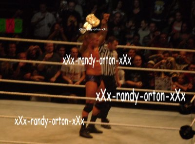 (l) Randy Orton, Mon Heros; MOn Champion (l)