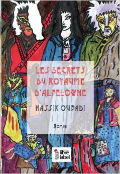 Les secrets du royaume d'Alfelowne