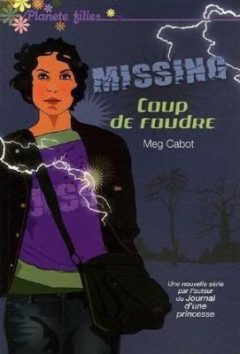 Missing 1 Coup de foudre - Meg Cabot