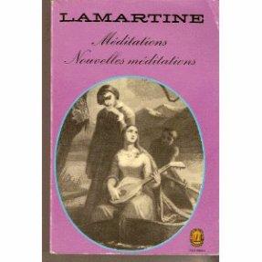 Méditations poétiques - Alphonse de Lamartine