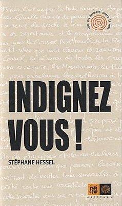 Indignez-vous ! - Stéphane Hessel