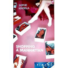 Shopping à Manhattan - Sophie Kinsella