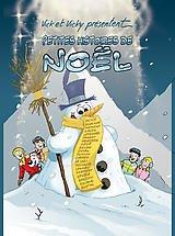 Vick et Vicky présentent Petites histoires de Noël - Jean Rolland, Bruno Bertin...