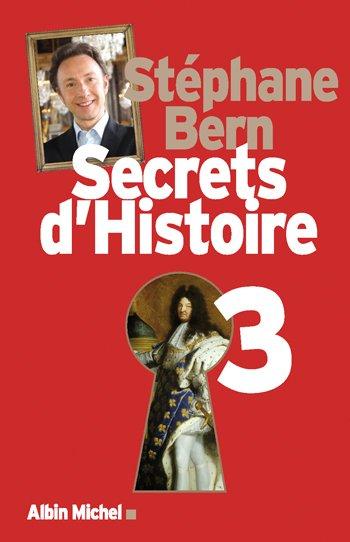 Secrets d'Histoire 3 de Stéphane Bern