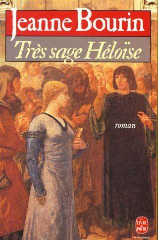 Très sage Héloise de Jeanne Bourin