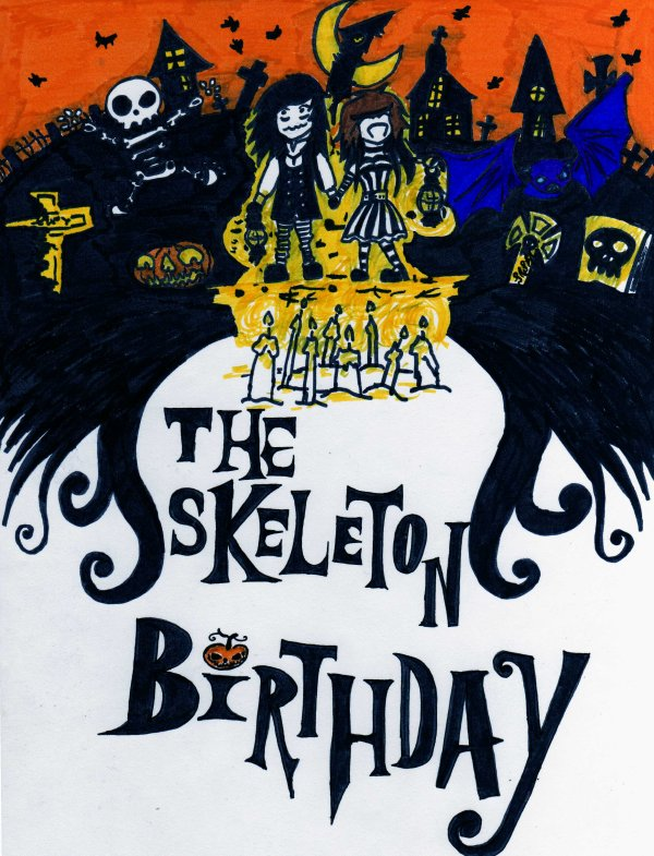 Happy Halloween ~Bienvenu à Skeleton Hill- The Skeleton Birthday~