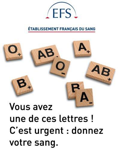 Etablissement Français du sang.........A méditer si quelqu'un passe par la !