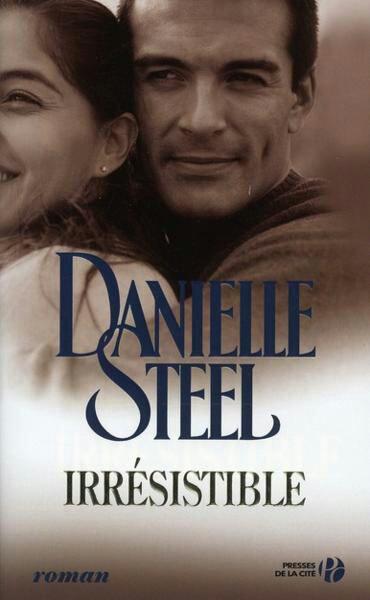 Irrésistible de Danielle STEEL