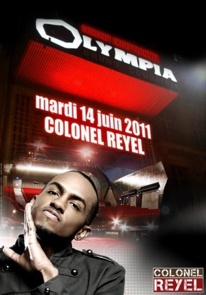 Colonel Reyel à l'OLYMPIA !!!!!