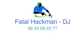 annime tes soirés avec Fatal Hackman