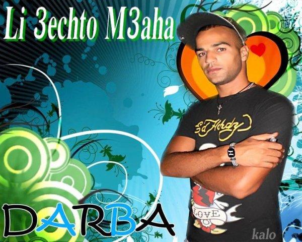 ☊ Darba - Li 3echto M3aha (2011)