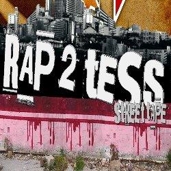 RAP2TESS STREET CD