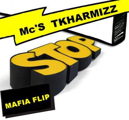 Mafia Flip Family  (StOp  Mc'S TKhArMIzZ)