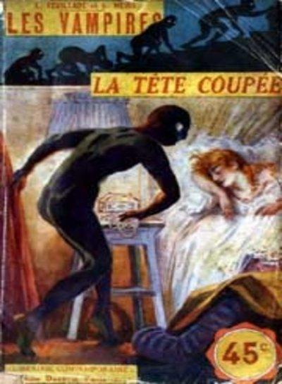 Les Vampires, épisode 1: La Tête coupée