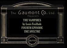 Les Vampires, épisode 4: Le Spectre