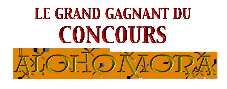 FINALE ALOHOMORA ! LE GAGNANT ANNONCER + remerciements