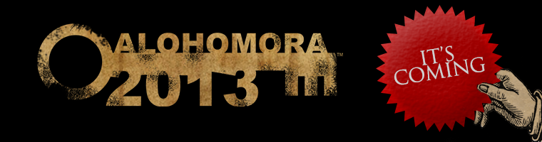 Alohomora 2013, It's Coming !