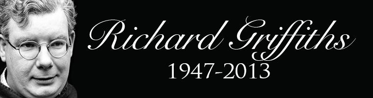 Richard Griffiths 1947-2013