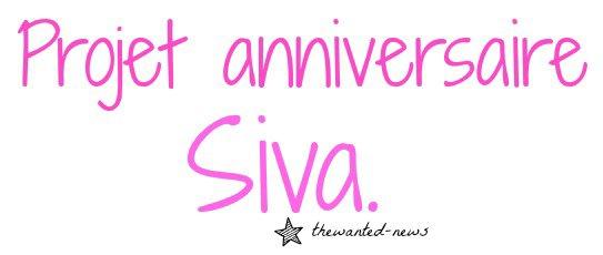 PROJET ANNIVERSAIRE SIVA!! !