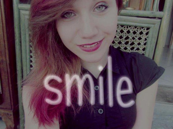 smile <3 <3