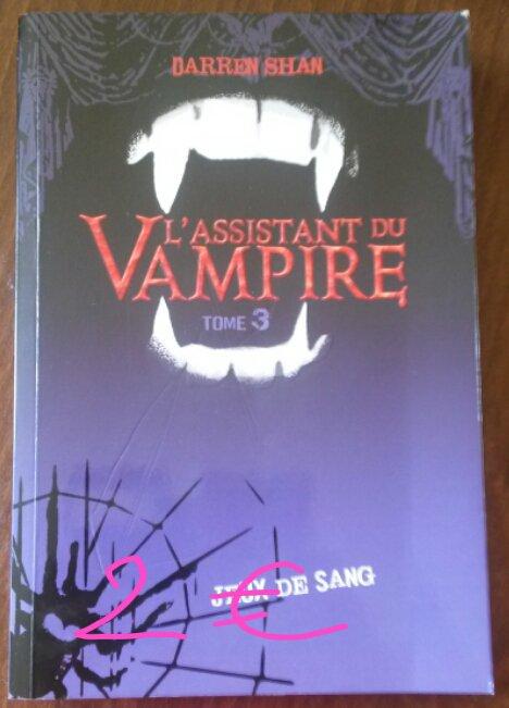 Darren Shan l'assistant du vampire tome 3 : 2¤