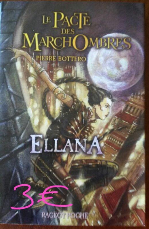 Le pacte des Marchombres tome 1 Ellana : 3¤