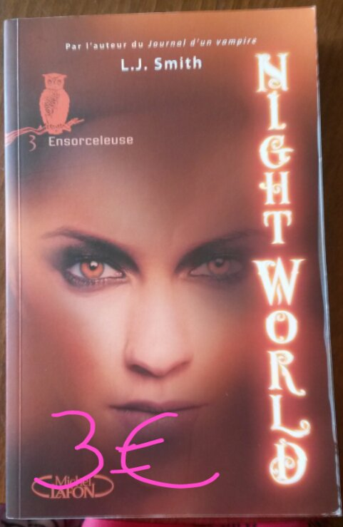 "Nightworld tome 3 ""Ensorceleuse"" : 3¤"