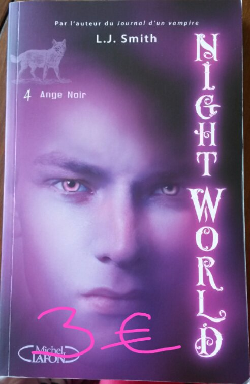 "Nightworld tome 4 ""Ange noir"" : 3¤"