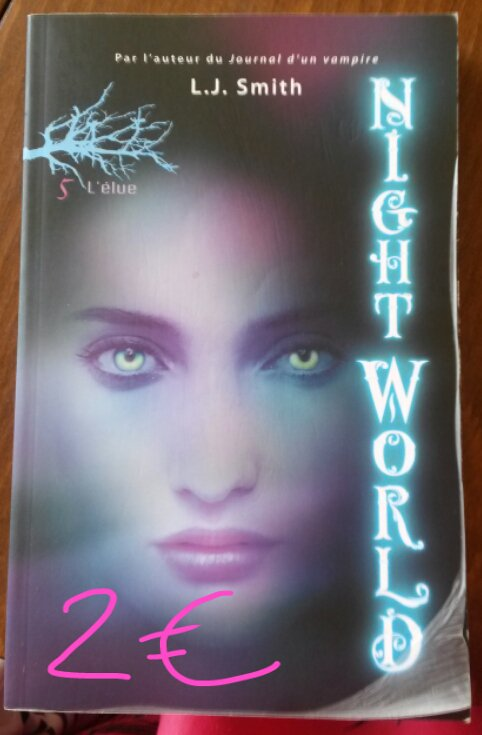 "Nightworld tome 5 ""L'élue"" : 2¤"