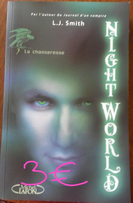 "Nightworld tome 7 ""La chasseresse"" : 3¤"