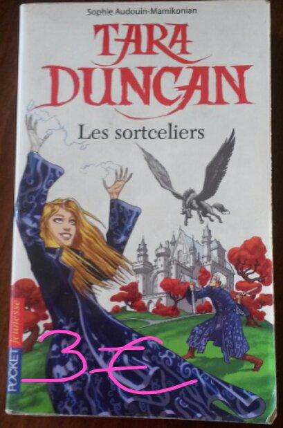 "Tara Duncan tome 1 ""Les sortceliers"" : 3¤"