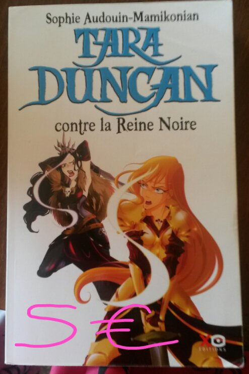 """Tara Duncan tome 9 """"Contre la Reine noire"""" : 5¤"""