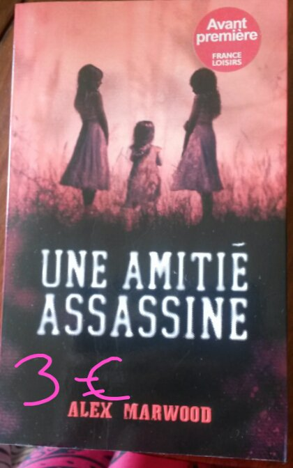 Une amitié assassine : 3¤