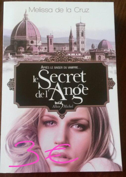 Le secret de l'ange (suite du baiser du vampire) : 3¤