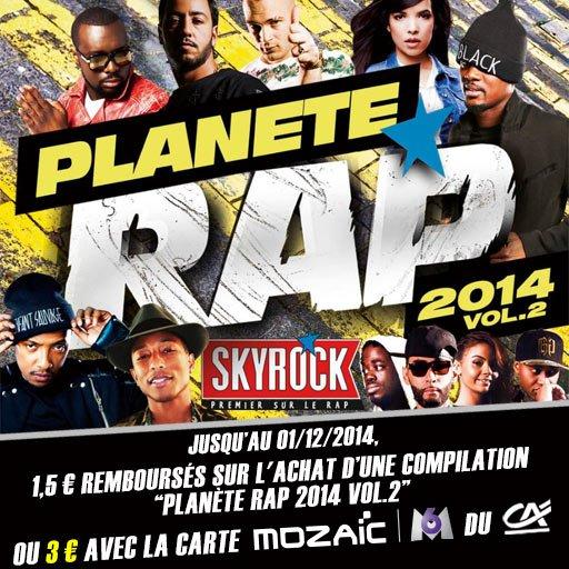 Du bon son avec la compil' Planète Rap 2014 Vol. 2 ! Jusqu'à 3¤ remboursés !