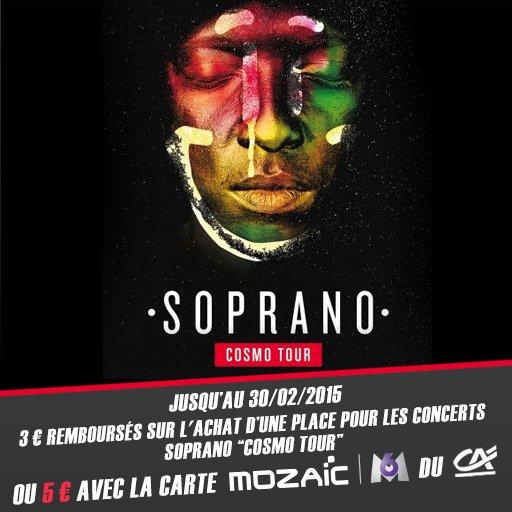"""Dès Samedi, jusqu'à 5¤ de remboursés sur l'achat d'une place pour le concert de Soprano Officiel """"Cosmo Tour"""" !"""